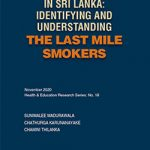 Tobacco Smoking in Sri Lanka: Identifying and Understanding the Last Mile Smokers