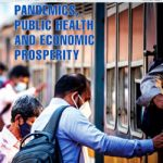 Resource Digest :Pandemics, Public Health and Economic Prosperity